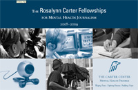 Rosalynn Carter Fellowships for Mental Health Journalism brochure cover